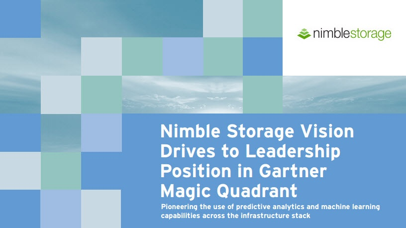 Gartner Recognizes Nimble Storage as a Leader in Vision & Execution